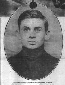 Caption under photograph: Lazarus (Harry) Averbuch, anarchist and assassin. (From a postcard photograph he had made recently to send to his mother in Austria.)